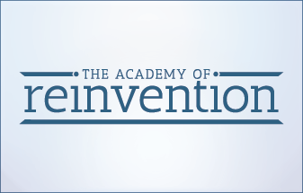 The Academy of Reinvention
